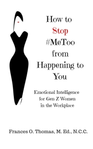 How to Prevent #MeToo from Happening to You